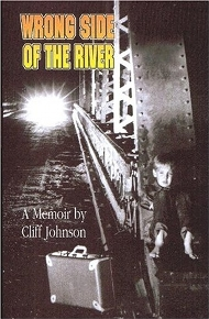 Wrong Side of the River by Cliff Johnson