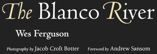 The Blanco River cover text